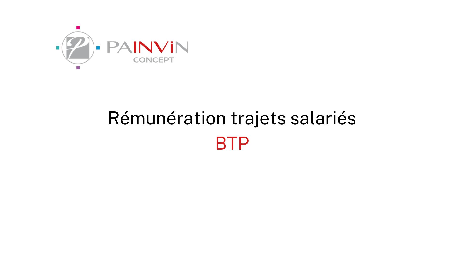 la rémunération des trajets pour les salariés du BTP