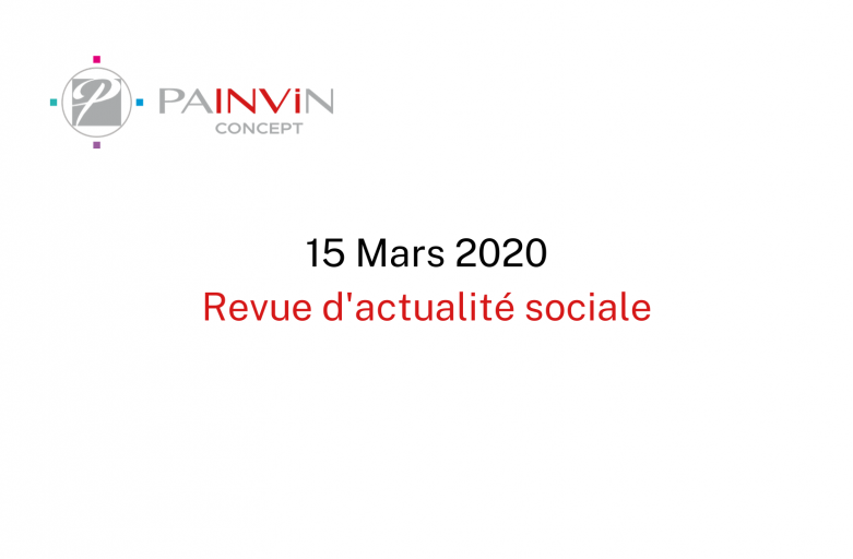 Actualités sociales – 15 Mars 2020