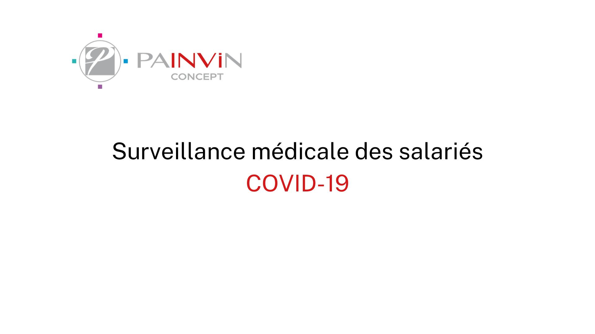 Surveillance médicale des salariés dans le cadre du covid-19