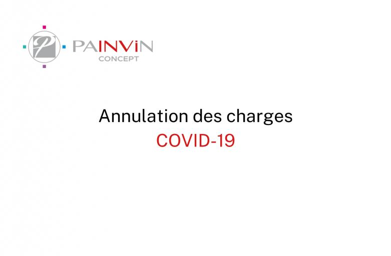 annulation des charges dans le cadre du covid-19 avec le cabinet painvin