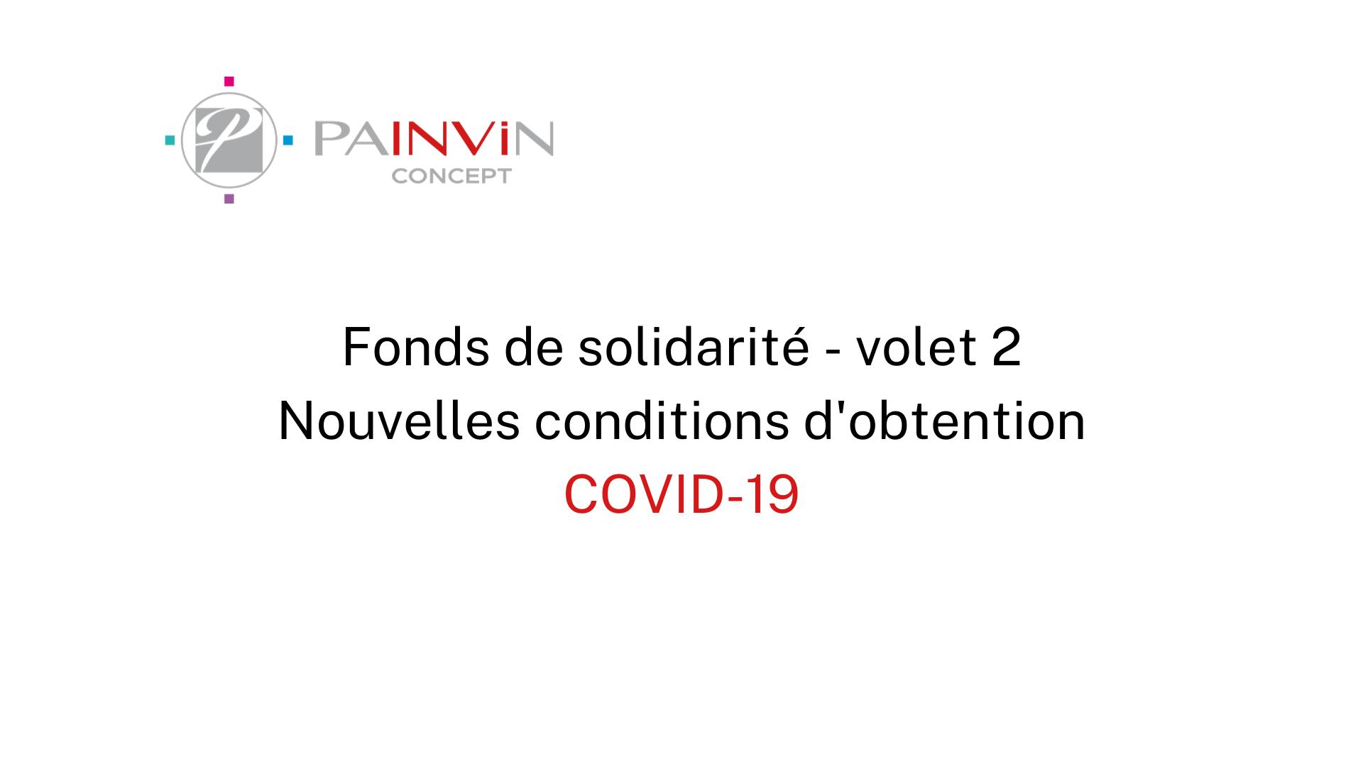 fonds de solidarité volet 2, les nouvelles conditions d'obtention