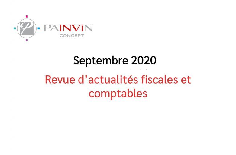 Actualités comptables et fiscales Septembre 2020