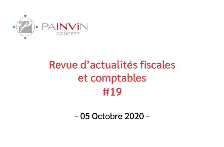 Revue d'actualités fiscales et comptables du 05 Octobre 2020