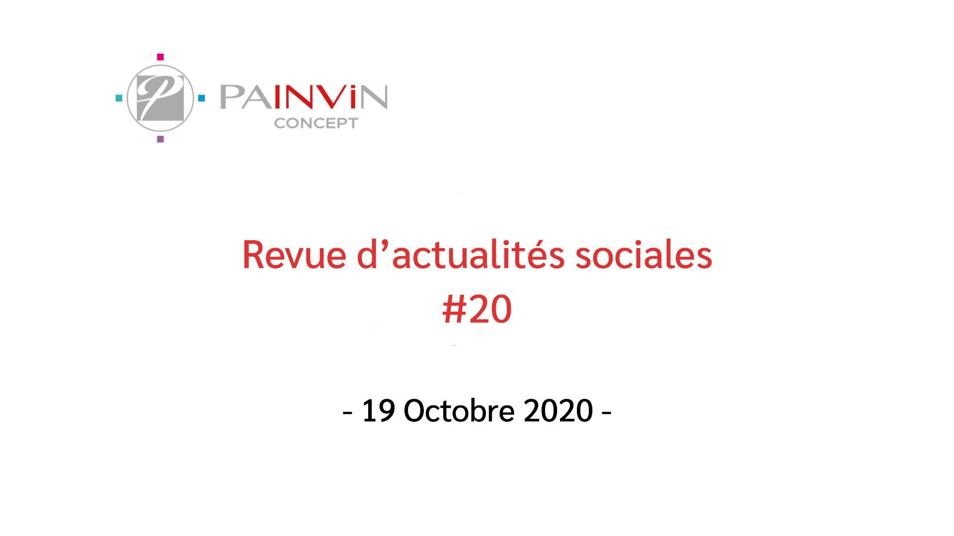 Revues d'actualités sociales du 19 Octobre 2020